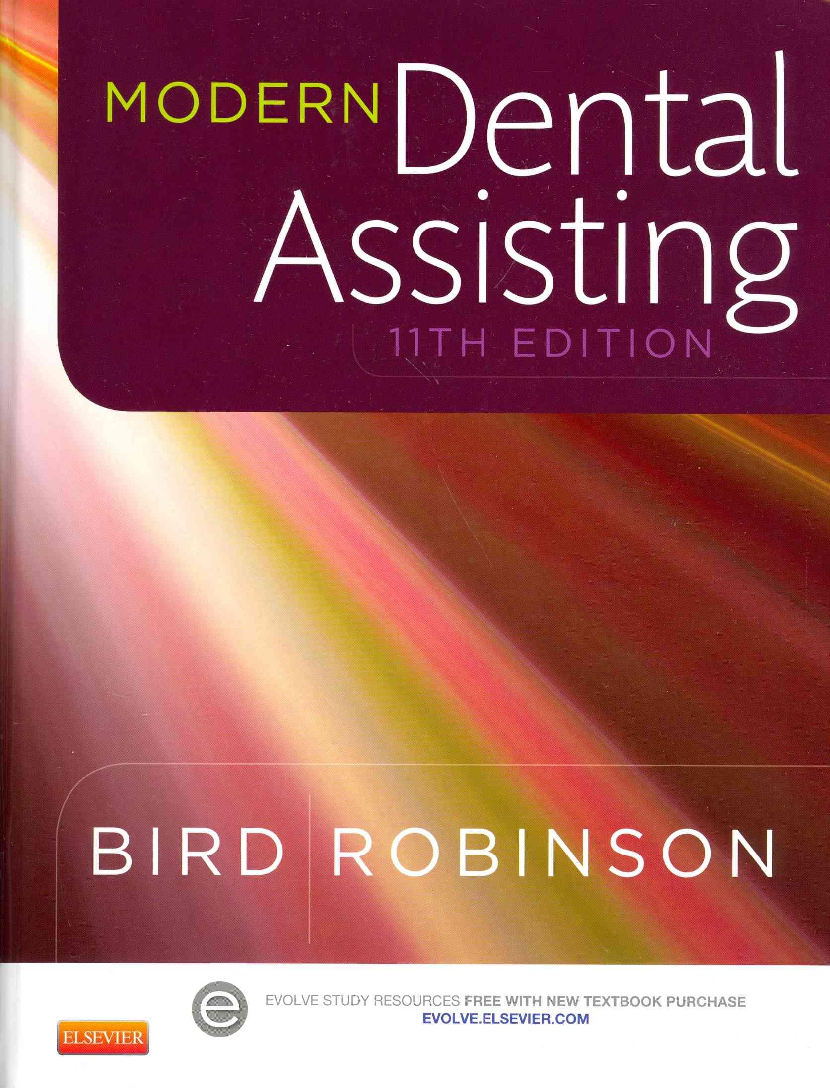 Modern Dental Assisting + Workbook + Boyd: Dental Instruments, 5e By Bird, Doni L./ Robinson, Debbie S./ Boyd, Linda Bartolomucci